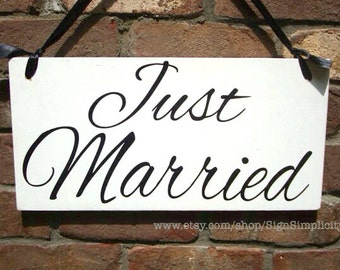 Weddings signs, JUST MARRIED, photo prop, single sided, flower girl, hanging sign, 8x16