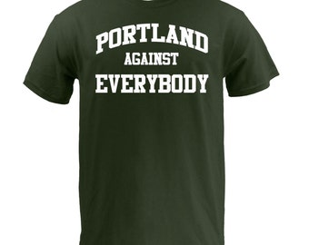 Portland Against Everybody - White on Forest
