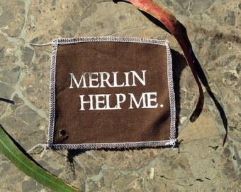 Merlin Help Me Square (Patch/Sign/Coaster/etc!)