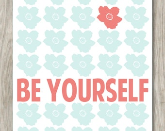 Be Yourself- DIGITAL FILE