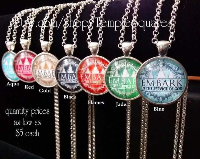 Embark in the Service of God - Pendant Necklace YW Young Women, Relief Society, or Missionary gifts.