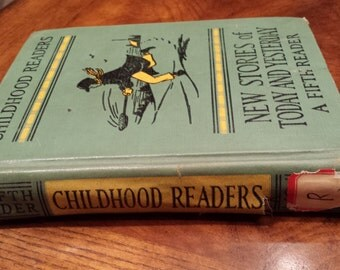 1938 - New Stories of Today and Yesterday - Childhood Readers