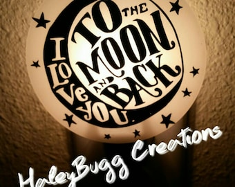 Love you too the moon and back night light