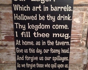 The Beer Prayer Sign  12x24 Funny Wood Sign