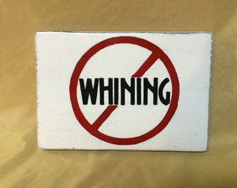NO WHINING, children, rules