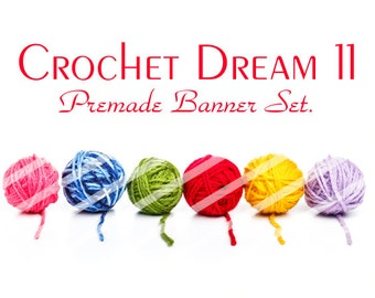 "Banner Set - Shop banner set - Premade Banner Set - Graphic Banners - Facebook Cover - Avatars - Bisiness Card - ""Crochet Dream 11"""
