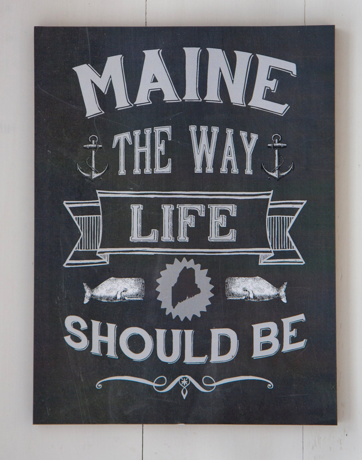 Maine The Way Life Should Be Mounted Poster