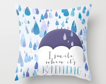 "Happy Raindrops Throw Pillow, April Showers Pillow,  ""I Smile When It's Raining"" Home Decor Pillow"