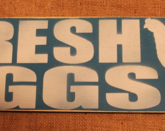 Hand-Painted Fresh Eggs Wood Sign