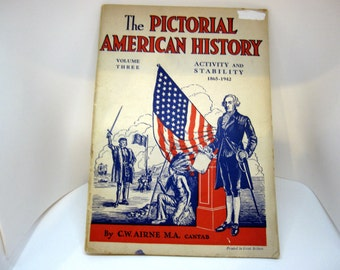 The Pictorial American History, C. W. Airne, Vol. Three, 1943