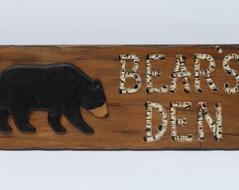 Black Bear sign -Bears's Den, Lodge Decor, Cabin Decor