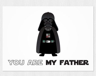 Star wars Father's day download card  You are my father - star wars printable card with Darth Vader - Instant Download  - PDF DIY - 6x4 inch