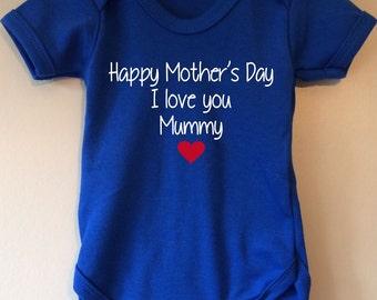 Happy Mother's Day I love you mummy - baby body/vest/bodysuit