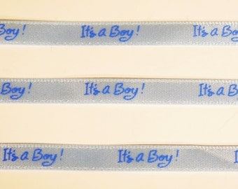 "5 yards of 3/8 inch ""It's a boy"" grosgrain ribbon"