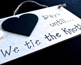 "Engagement Gifts for couples, Engagement gift Idea. Wedding Countdown Sign, ""Days Until..We Tie The Knot!"" (Grey)  Engagement Present"