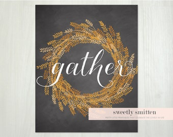 Instant Download 8x10 Rustic Fall Printable gather Autumn, Thanksgiving Printable, Rustic Fall Sign, Fall Home Decor