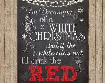 I'm Dreaming of a White Christmas... Wine Lovers Dream!