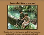Blaze New Trails. Purposeful, Natural Learning