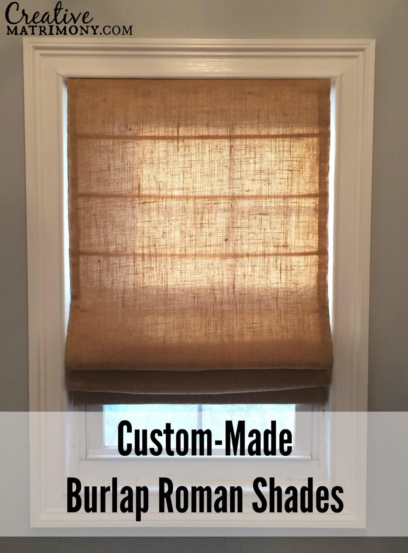 Custom Made Flat Front Burlap Roman Shade By Creativematrimony