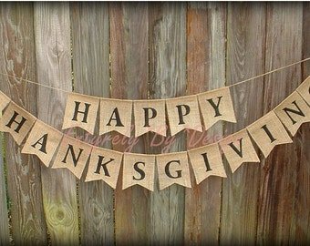HAPPY THANKSGIVING Burlap Banner, Thanksgiving Bunting, Thanksgiving Decoration, Rustic Fall Banner, Fall Decorating, Rustic Burlap