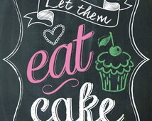 Let Them Eat Cake  - Sign for your Bakery or a Wedding Cake Table - Colorful Chalkboard Style - Instant Digital Printable