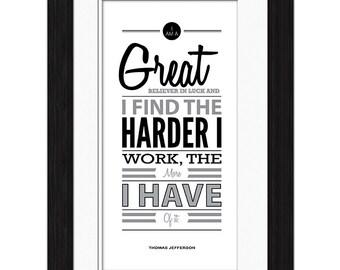 Thomas Jefferson Quote - Great Believer