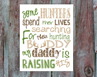 Baby/kids hunting room or nursery sign. Hunting buddy. Digital download. 8x10