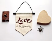 Love is in the air Valentine's Day signage quote banner wall hanging flag banner canvas wall pennant Inspirational Quote Motivational gift