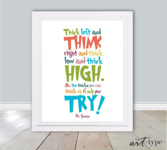 Dr Seuss Quotes Oh The Thinks You Can Think: Dr. Seuss Print Quote Think Left Right High And By