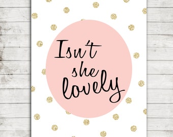 Isn't She Lovely- Digital Printable Wall Art for 8x10 Print- Instant Downloadable JPEG File #149