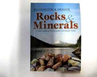 Rock & Mineral Field Guide, By Dan R And  Rob Lynch, Washington And Oregon, Color Photo's, Rock Hounder Guide Book