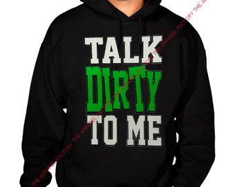 New TALK DIRTY To Me Black Hoodie All size S-3XL