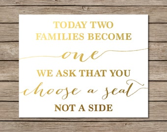 Today Two Families Become One We Ask The You Choose a Seat Not a Side Printable - INSTANT DOWNLOAD Printable - gold wedding decor - wedding