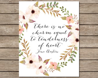 There Is No Charm Equal To Tenderness Of Heart Printable - INSTANT DOWNLOAD Printable - Jane Austen Quote Printable - Emma Quote Printable