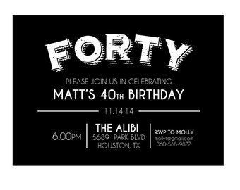 40th Birthday Invitation- Forty Invitation- Man's 40th Birthday Invitation- Black 40th Birthday Invitation