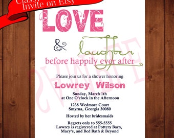 Rehersal Dinner Invitations Love and Laughter Before Happily Ever After Bridal Shower Inviation, Bridal Shower or Couples Shower Invite
