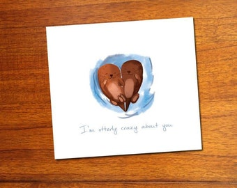 I'm otterly crazy about you card