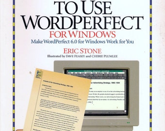 ISBN 1562762133  How to Use WordPerfect for Windows: Make Wordperfect 6.0 for Windows Work for You by Eric M Stone et al.