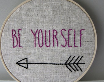 """Hand Embroidered 5 1/2"""" Hoop Wall Art Magenta """"Be Yourself"""" Quote Saying on Natural Unbleached Linen"""