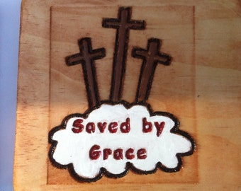 Saved by Grace Plaque