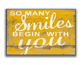 So many smiles begin with you handmade wooden sign Children's room decor Nursery signs Choose from yellow, blue or pink Inspirational signs