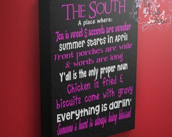 All about the South Canvas Art ~ Southern Wall Art ~ Southern Home Decor ~ Southern Wall Decor ~ Southern Sayings ~ The South Definition