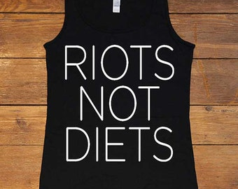 Riots Not Diets -- Women's Tanktop