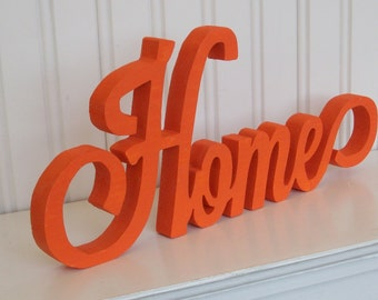 Wood Sign HOME Wood Word Sign Handmade Orange Home sign
