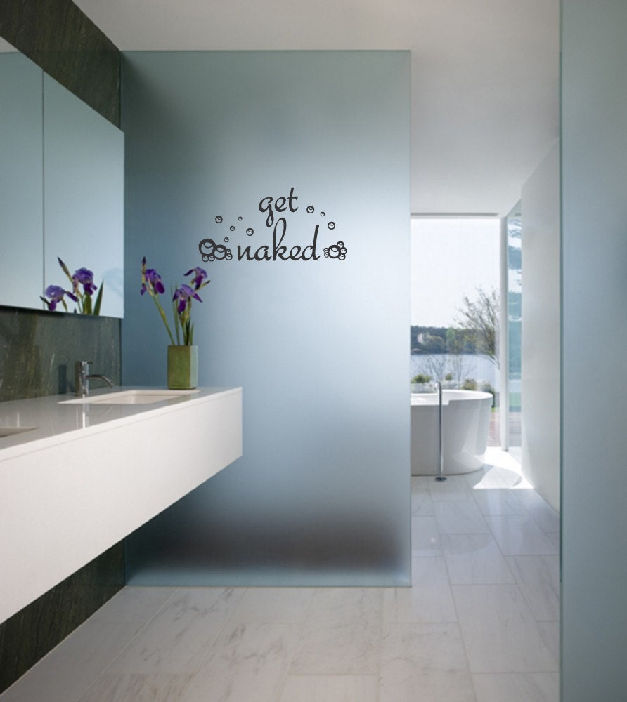 Bathroom Wall Decal   Get Naked With Soap Bubbles   Removable Wall Art  Sticker Multiple