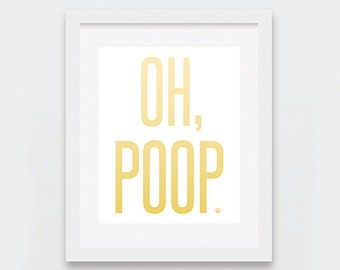 Oh Poop Digital Print, Changing Table Art, Quirky Nursery Decor, Funny Baby Shower Gift, Yellow Ombre Typography Art Print