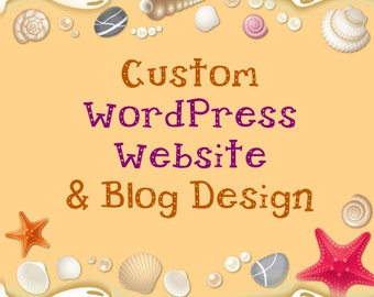 Custom Wordpress Website & Blog Design Mobile Responsive, with unlimited pages