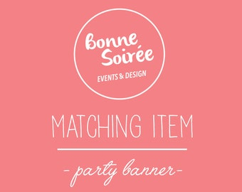 Party Banner in Matching Design // Square, Triangle or Round