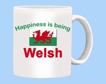Happiness Is Being Welsh Mug