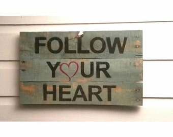 Unique Pallet Wood Sign Rustic Distressed Reclaimed Recycled Repurposed Inspirational Gift Gift for Teen Gift for Women Men GREAT GIFT!